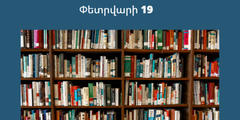 "On February 19, Armenia celebrates the birthday of Hovhannes Tumanyan as ""Book Donation Day""."